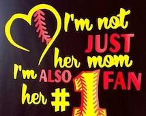im not just her mom im her #1 fan; softball mom T-shirt; softball mom shirt; softball mom tank; softball mom; softball mom tank top