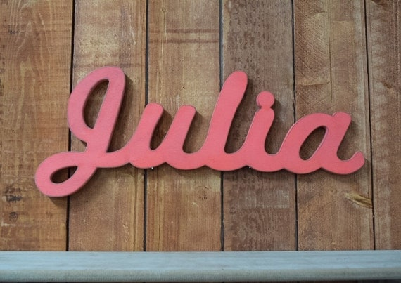 Julia Baby Name Wooden Sign Nursery Decor Baby Name Signs