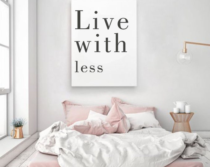 Live With Less Poster / Live With Less 50X70 Printable Poster / Motivational Poster / Minimalist Poster / Scandinavian 50X70 Poster