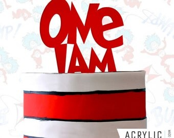 Cat In The Hat Cake Topper - One I am - Dr. Seuss - Inspired - First Birthday Party - Event Decoration - by Acrylic Art Design