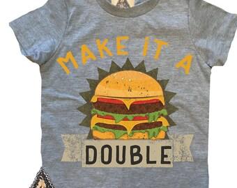 MAKE it a DOUBLE Burger Baby Shirt / Burger shirt Cheeseburger Fries Fast Food Foodie Baby shirt / burger baby