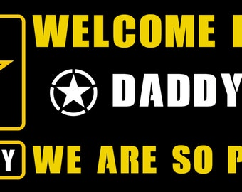 Welcome Home or  We Will Miss You- Banner - Army - Customized