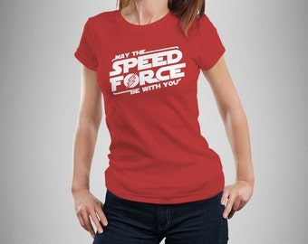 "The Flash Inspired ""May the Speed Force Be With You"" Women's T-Shirt"