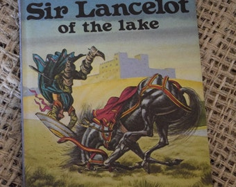 Sir Lancelot of the Lake. Tales of King Arthur. A Vintage Ladybird Book. First Edition