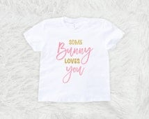 Some bunny loves you,  Easter shirt, Baby's first easter, bunny shirt, bunny ears, glitter bodysuit, pink and gold, sister matching