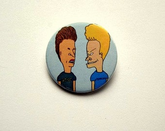 Beavis & Butthead - pinback button or magnet 1.5 Inch