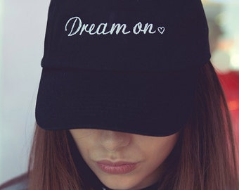 90s inspired Embroidered ' Dream on ' cap