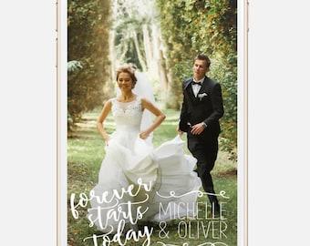 Custom Snapchat Geofilter for Weddings - Forever Starts Today Design