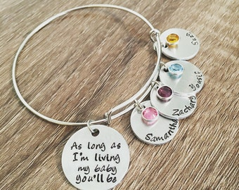 As long as I'm living my baby you'll be / bangle charm bracelet for mom / birthstones / personalized kids names / Christmas gift for Mom