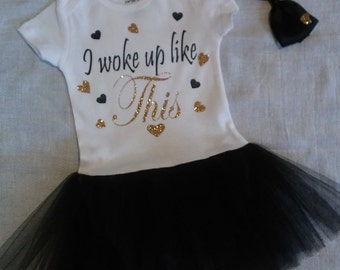 I woke up like this tutu onesie