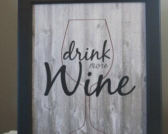 Drink More Wine Digital Print