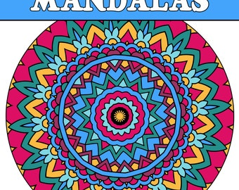 25 MANDALA COLORING Pages Adult Coloring Book; Mindfulness, Meditation, Relaxation; Mandalas to Print Color; Printable PDF Instant Download
