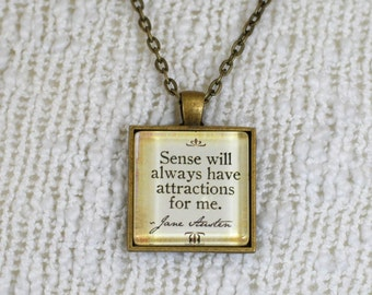 "Jane Austen quote jewelry, ""Sense will always have attractions for me"" pendant necklace"