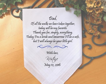 Father of the Bride, custom PRINTED wedding handkerchief, Of all the walks we have taken today my favorite , Dad Gift, Personalized. MS2FPRI