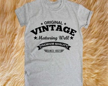 49th birthday gift, VINTAGE, Maturing Well, 1967, 49th birthday shirt, birthday present, ideas, shirt, tees, for him, for her, ANY YEAR