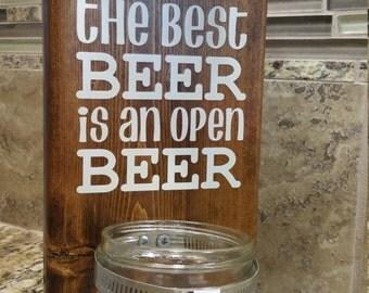 """Bottle Opener: """"The Best Beer..."""""""