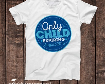Only Child Expiring Shirt - Personalized Big Brother T Shirt - Big Brother Pregnancy Announcement Shirt - Promoted to Big Brother Shirt Tee