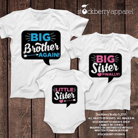 Big Brother Again Big Sister Finally Little Sister Shirt Set