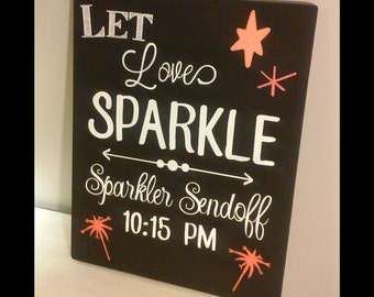 "Let Love Sparkle sparkler send off wedding reception sign wooden 11"" x 14"""