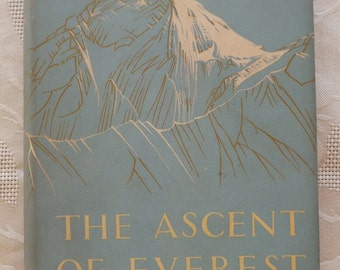 The Ascent of Everest by John Hunt. First Edition. 1953.