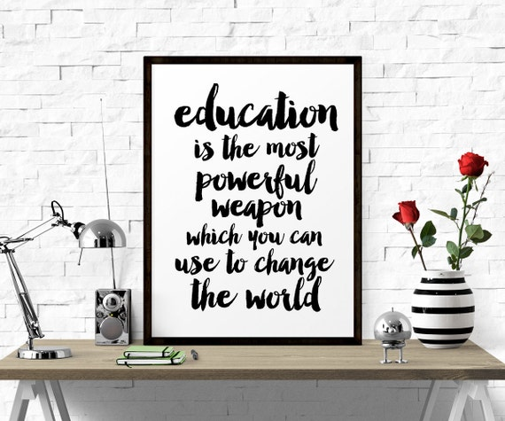 Inspirational Poster Education Is The Most Powerful Weapon