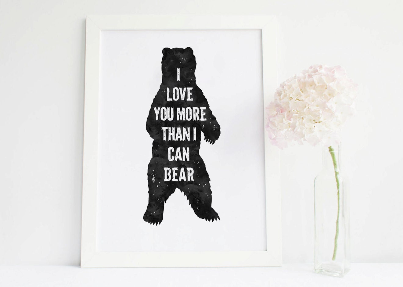 i love you more than i can bear bear print bear silhouette