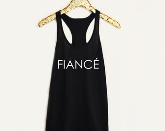 Fiance Tank Top or V-Neck