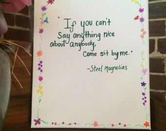 Steel Magnolias Quote