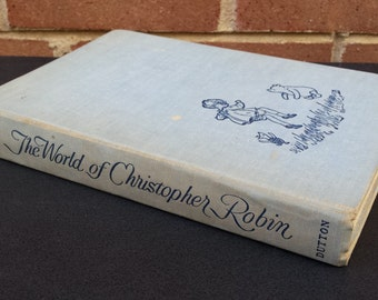 Vintage Book The World of Christopher Robin by A. A. Milne - Black White and Color Illustrations by E. H. Shepard - 1958 - Fiction Pooh Bear
