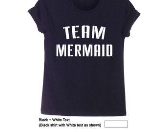 Mermaid Top TShirts Funny Quote Shirt Hipster Tops Grunge Tee Tumblr TShirt Women Mens Gift Unisex Teens Fashion Clothing Instagram Shirt