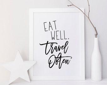 Eat well Travel Often, Printable wall art, Wall decor, print, Travel print, Travel quote wall art, Black Typography, minimalist, Wander