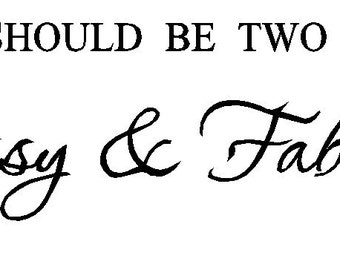A girl should be two things - classy and fabulous wall art quote coco channel