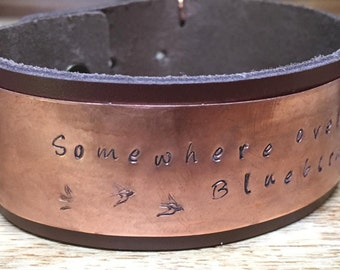 """Hand-stamped Copper and Leather Cuff Bracelet, """"Somewhere Over the Rainbow"""""""