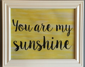 You Are My Sunshine Print (8x10)
