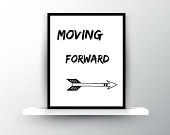 Moving Forward - Printable 8 x 10 Instant Download Image