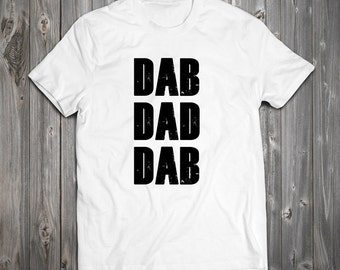 DAB DAD DAB T-shirt - Fathers Day Best Dad Ever Funny Dad T-Shirt RO005