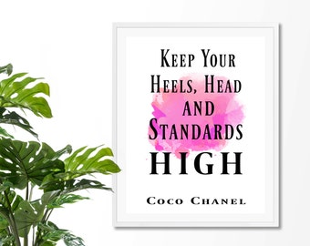 Keep your head heels and standards high #3 art print, coco chanel quote,fashion quote print, art inspirational quote, watercolor, Home Decor