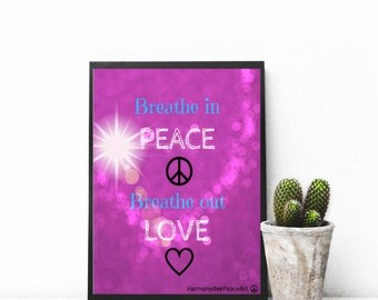 Printable Poster 8 x 10 BREATHE in PEACE