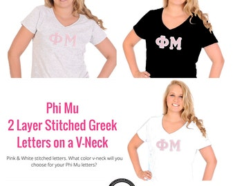 Phi Mu Shirt . V-Neck . Two Layer Stitched Greek Letters