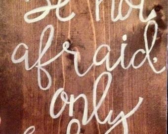 Handpainted wooden sign Mark 5:36