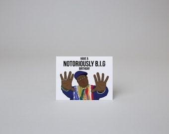 Have a Notoriously B.I.G Birthday - Biggie Birthday Card