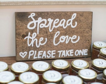 Spread the Love - Wooden Favor Sign - Wedding