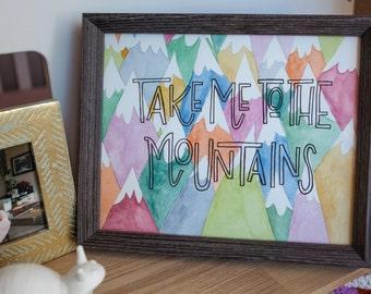 TO THE MOUNTAINS! art print