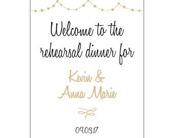 Custom Rehearsal Dinner Welcome Sign