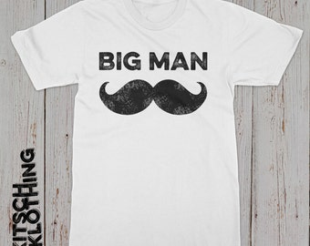 Big Man Mustache T-shirt Mustache Shirt Daddy Mustache T-shirt Big Man Little Man Matching Shirts Father's Day Gift For Dad AR-59