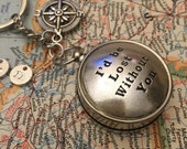 Compass Keychain I'd be Lost Without You Boyfriend Gift Husband Gift Valentine's Day
