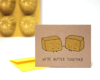 NEW We're Butter Together Greeting Card