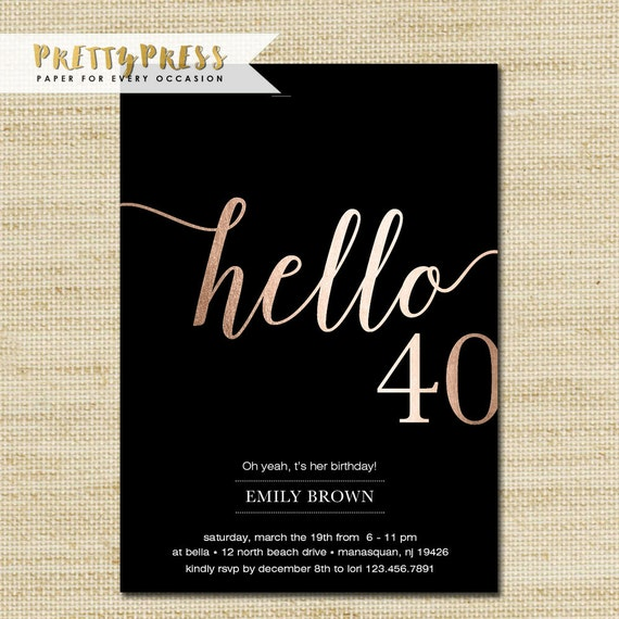40th Birthday Invitation Modern Gold Foil Hello 40 By
