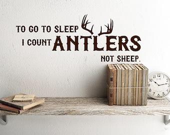 Rustic nursery Decor Deer Antler Decals To go to sleep I count Antlers not sheep vinyl wall decals Rustic Deer Decor Antler Stickers