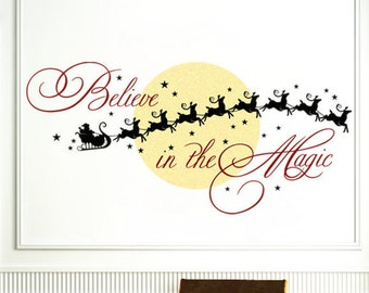 Christmas Decal Christmas Decoration Holiday Decal Believe in the Magic Santa Reindeer Sleigh Silhouette Vinyl Wall Decal Holiday Sign